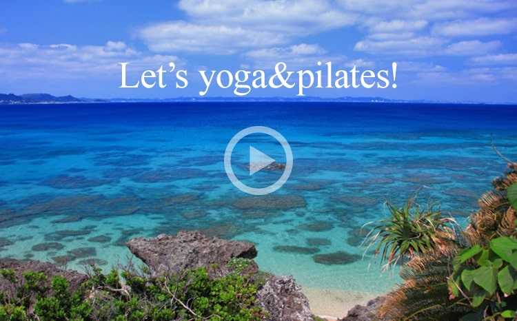 Lets yoga & pilates!